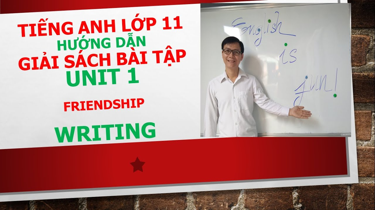 Tiếng Anh lớp 11 (Giải SBT) – Unit 1 – Writing – Exercise 2