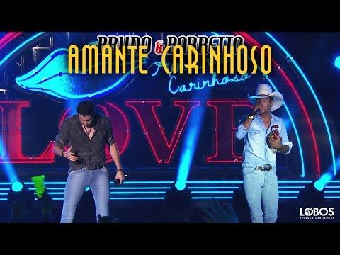 """Bruno e Barretto - Amante Carinhoso   DVD """"A Força do Interior"""" - Ao Vivo em Londrina/PR"""