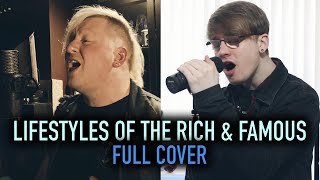 Good Charlotte 'Lifestyles Of The Rich & Famous' [FULL COVER] feat. Richard Hadley