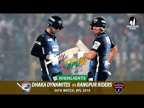 Dhaka Dynamites vs Rangpur Riders Highlights    34th Match    Edition 6    BPL 2019