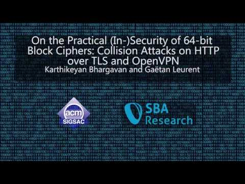 CCS 2016 - On the Practical (In-)Security of 64-bit Block Ciphers