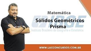 Curso Online IBGE 2018 - Sólidos Geométricos Prisma - Matemática thumbnail