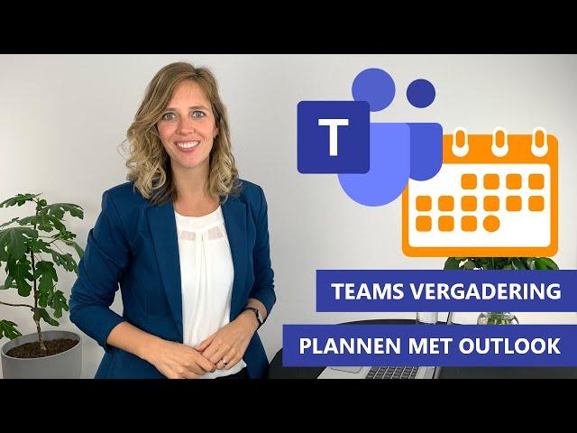 Teams vergadering plannen met Outlook