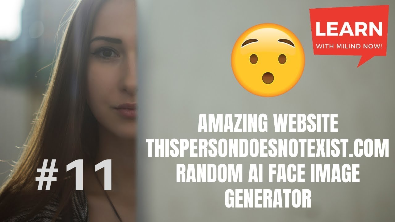Amazing Websites - 11 - thispersondoesnotexist com - AI face image  generator - Learn with Milind