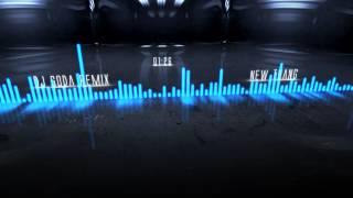 DJ SODA - NEW THANG Remix