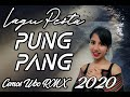 Lagu Pesta Terbaru  Pung Pang Rmx Cemos Wbo X Rakat Family  Https Youtu Be Kmcetkbtukg  Mp3 - Mp4 Download