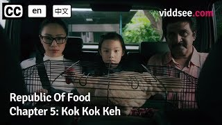 Chapter 5: Kok Kok Keh // Viddsee.com
