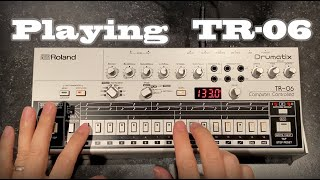 """Playing """"Roland Boutique TR-06"""""""