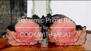 Balsamic Prime Rib Roast - Grilled over Wood Fire - COOK WITH ME.AT