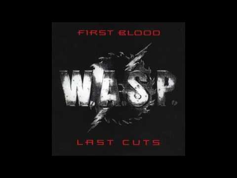 WASP - first blood - Last cuts (full album)