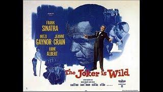 Frank Sinatra - The Joker is Wild (Movie, 1957)