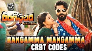 Rangasthalam Rangamma Mangamma CRBT Codes | Ram Charan, Samantha | Devi Sri Prasad