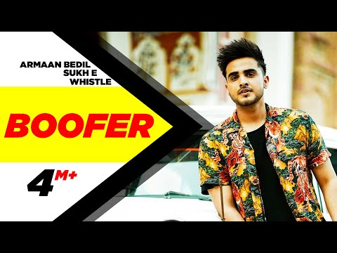 Boofer (Full Song)   Armaan Bedil feat Sukh-E & Whistle   Punjabi Latest Song 2016   Speed Records