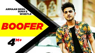 Boofer (Full Song) | Armaan Bedil feat Sukh-E & Whistle | Punjabi Latest Song 2016 | Speed Records