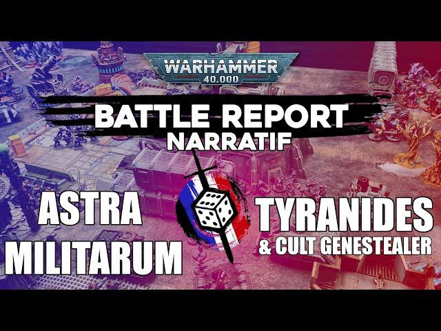 RAPPORT DE BATAILLE NARRATIF PART 1 - Tyranides VS Astra Militarum - 8000Pts