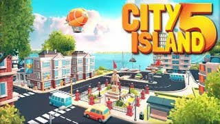 City Island 5 - Tycoon Building Simulation Offline Android Gameplay HD