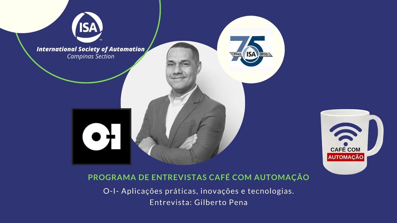 Café Com Automação - Gilberto Pena - O-I