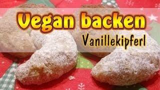 Rezept: Vegane Vanillekipferl Selber Machen | Vegane Weihnachten | Vegan Backen