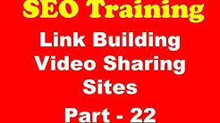 SEO Training - Link Building Video Sharing Sites