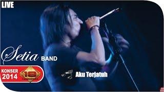 Live Konser ~ Setia Band - Aku Terjatuh @Serang 30 Mei 2014