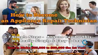 How to Become an Appliance Repair Technician in 7 Simple Steps | Online Certification