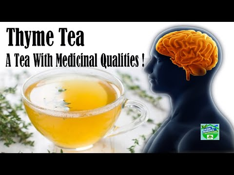 Thyme Tea Is Blessed With Medicinal Qualities!