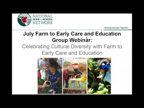 WEBINAR ARCHIVE: Celebrating Cultural Diversity with Farm to Early Care and Education