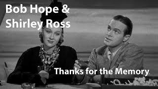 Bob Hope & Shirley Ross - Thanks for the Memory (1938) [Restored]