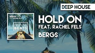 Bergs - Hold On (feat. Rachel Fels) [Miami Beats]