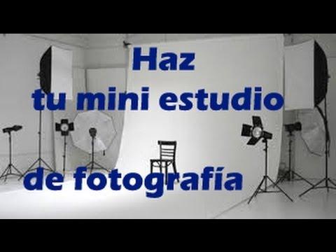 Aprende fotograf a haz tu propio mini estudio de fotograf a youtube - Casa de fotografia ...