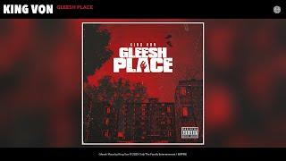King Von - Gleesh Place (Audio)
