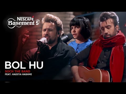 bol-hu---soch-the-band-ft.-hadiya-hashmi-|-nescafÉ-basement-season-5-|-2019