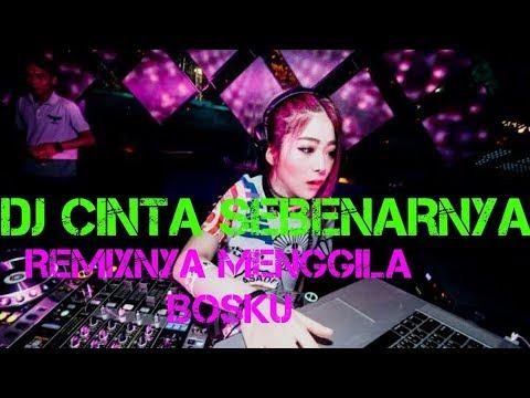 DJ CINTA SEBENARNYA NEW BREAKBEAT 2019