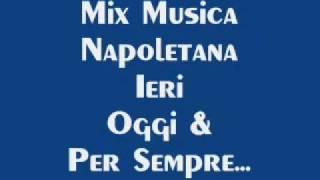 Mix Musica Napoletana Vol.1