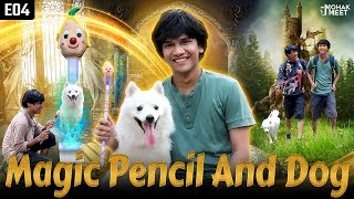 MAGIC PENCIL & DOG PART 4 : जादुई पेंसिल & डॉग | SHAKA LAKA BOOM BOOM | POMERANIAN || MOHAK MEET