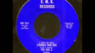 Tom King & The Starfires - Stronger Than Dirt on E.M.K