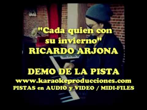 """Ricardo Arjona """"Cada Quien Con Su Invierno"""" DEMO PISTA KARAOKE INSTRUMENTAL"""