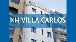 NH VILLA CARLOS 3* Валенсія Іспанія огляд – готель НХ ВІЛЛА КАРЛОС 3* Валенсія відео огляд