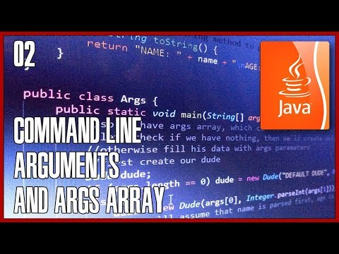 JAVA Tutorial 02 - How to get data from Command Line arguments