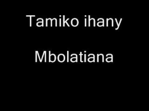 Tamiko ihany - Mbolatiana