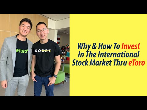 Why And How To Invest In The International Stock Market Thru EToro