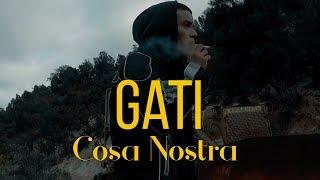 Gati - Cosa Nostra  (Official Music Video)