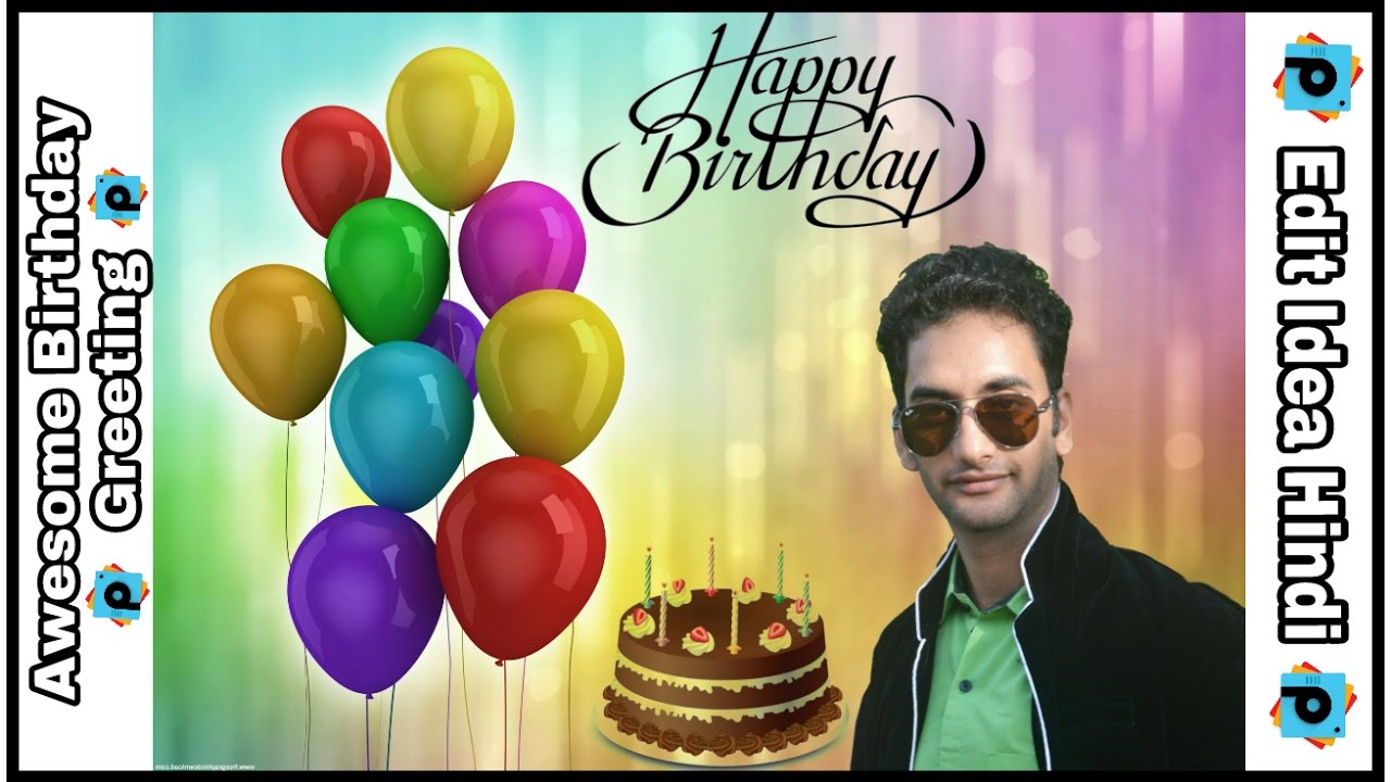 Create Awesome Birthday Greeting Using Picsart