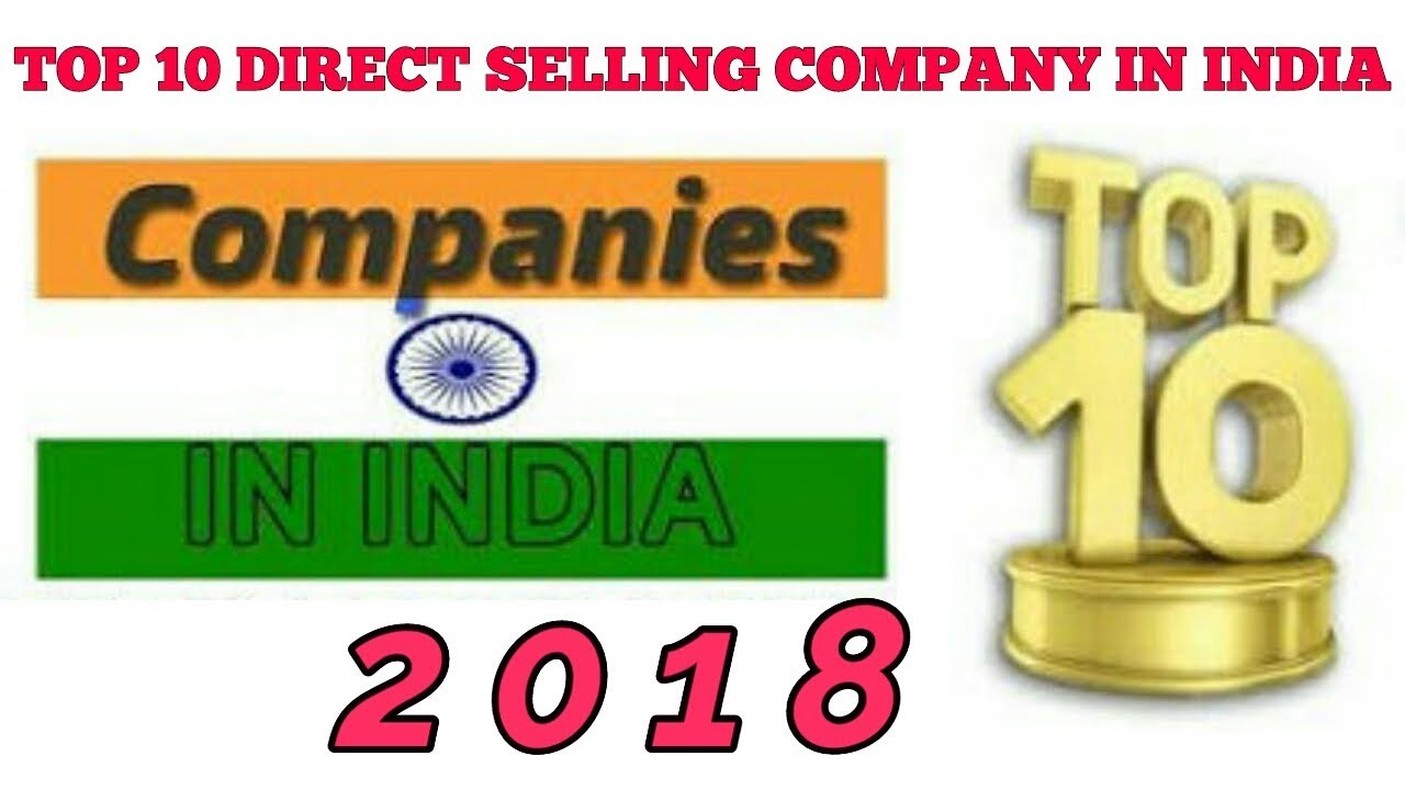 Top 10 Direct Selling Companies In India Letest 2018 || TOP MLM COMPANY ||  2018 FASTEST GROWING MLM