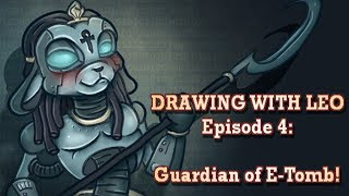 Drawing with Leo Ep 4: Speedpaint (GIMP) Guardian of E-Tomb