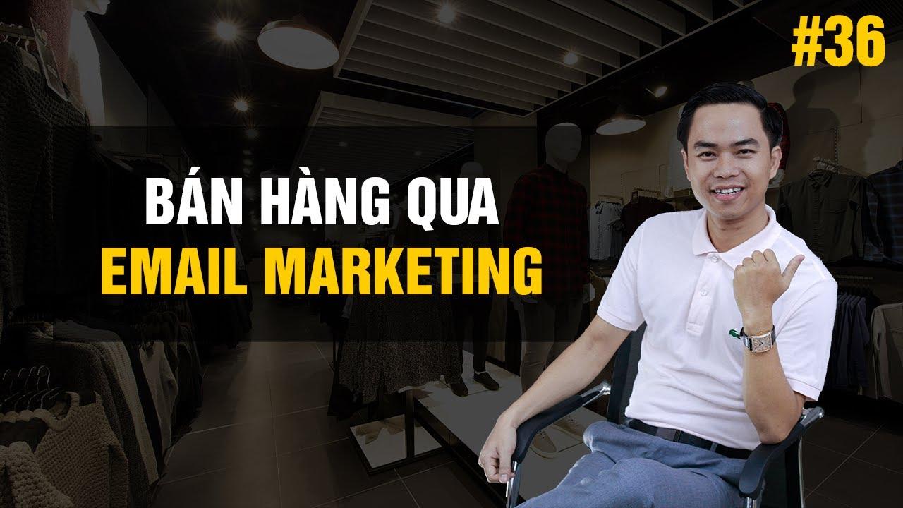 [Marketing thời trang] Bài 36: Bán hàng qua email marketing | PA Marketing