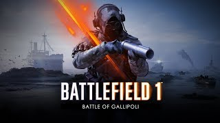 Battlefield 1 - Battle of Gallipoli Trailer