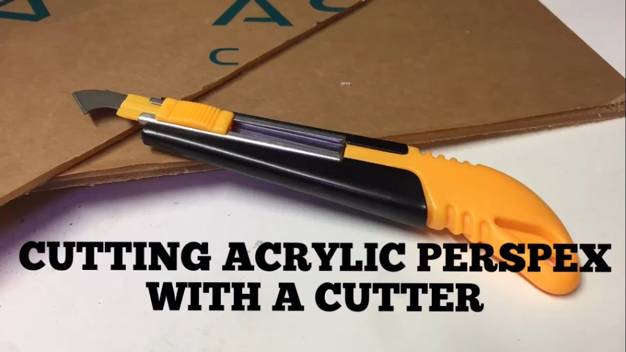 How to cut acrylic perspex with a cutter youtube for How to acrylic