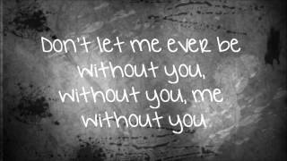 "Sam Tsui- ""Me Without You"" (Lyrics On Screen)"