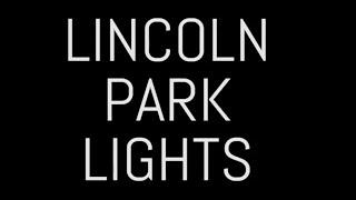 Lincoln Park Lights 2017-18